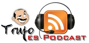 El Podcast de Trujo